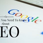 The Most Important Things You Have To Know About SEO