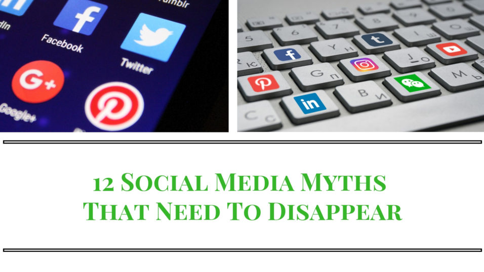 social media myths that need to disappear