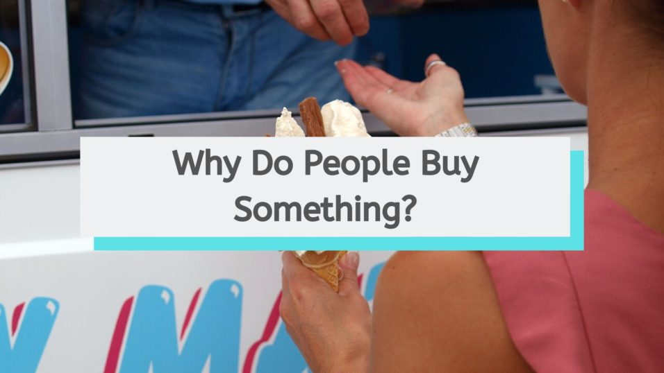 why do people buy something